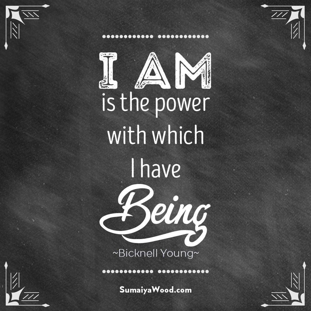 The Power Of I Am Affirmations Sumaiya Wood