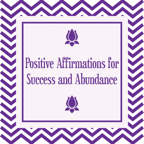 Positive Affirmations for Success and Abundance