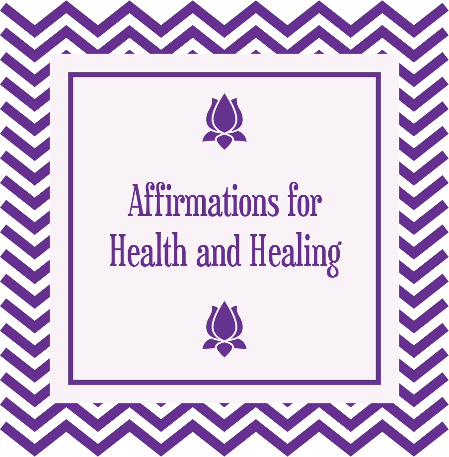 Affirmations for Health and Healing