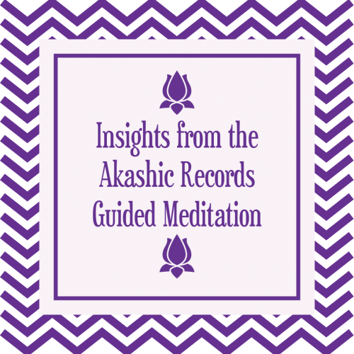 Insights From the Akashic Records Guided Meditation