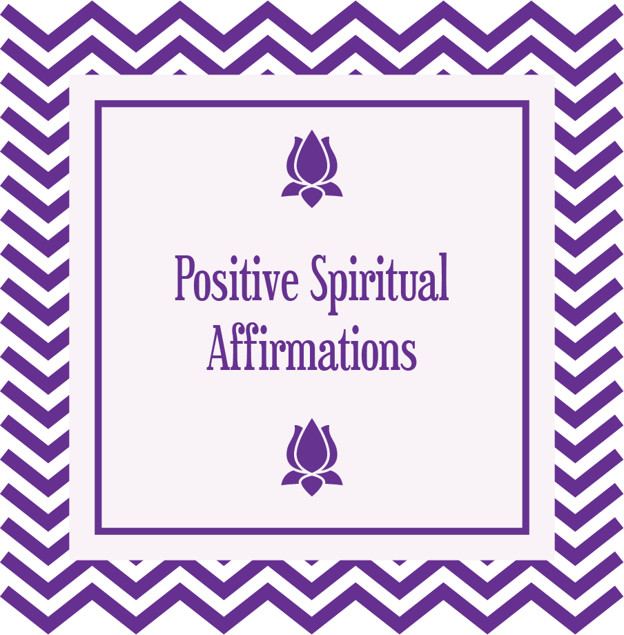 Positive Spiritual Affirmations