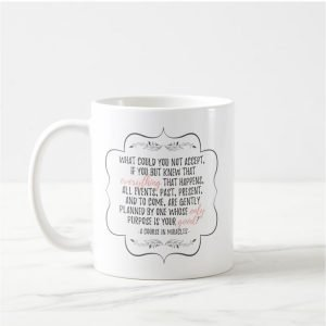 A Course in Miracles Inspirational Quote Mug