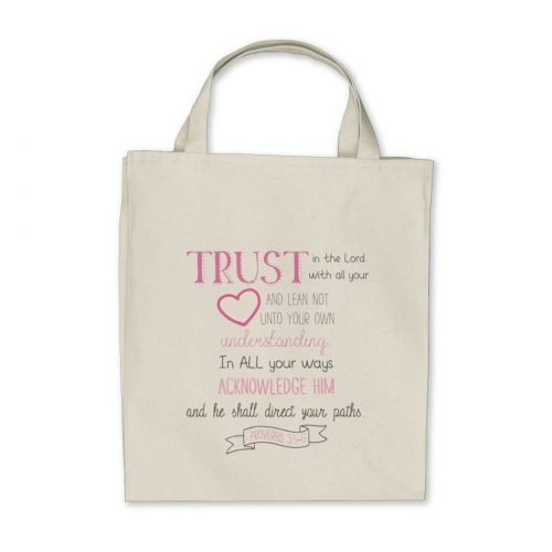 "Bible verse tote quoting Proverbs 3:5-6 in a fun pink and gray design. ""Trust in the Lord with all your heart and lean not unto your own understanding. In all your ways acknowledge him and he shall direct your paths."""
