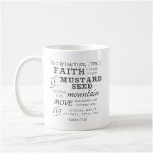 Matthew 17:20 Bible Verse Mug – Mustard Seed Faith
