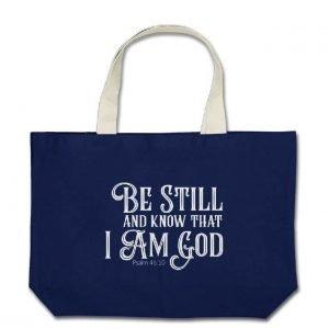 Bible Verse Tote Bag Psalm 46:10