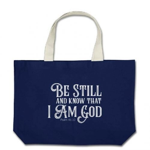 Psalm 46:10 Bible Verse Tote Bag