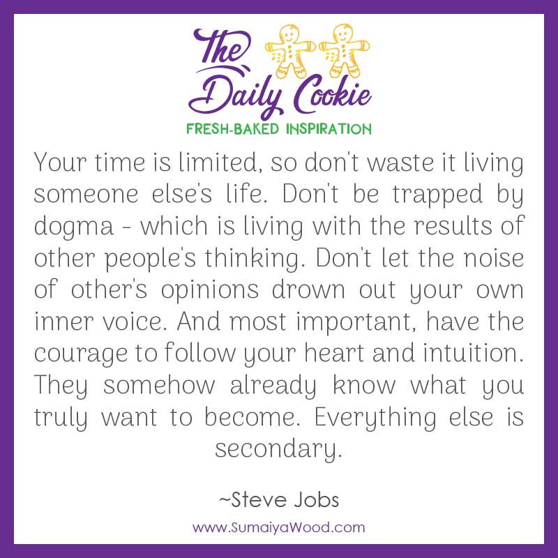 The Courage to Follow Your Heart