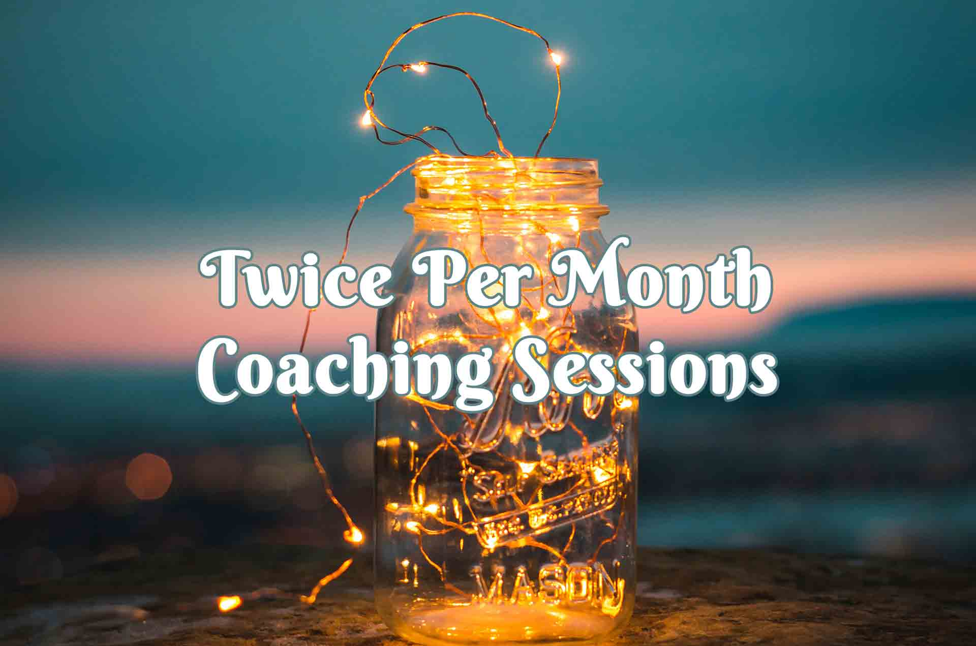 Twice Per Month Intuitive Spiritual Life Coaching Sessions