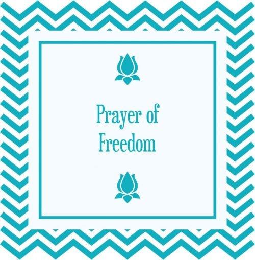 Prayer of Freedom