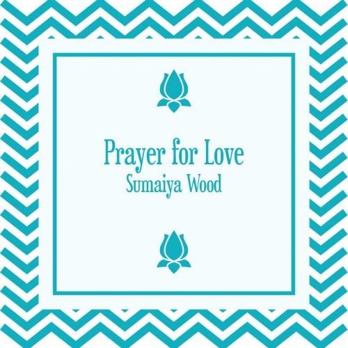 Prayer for Love MP3