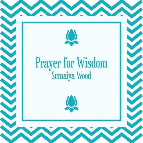 Affirmative Prayer for Wisdom MP3