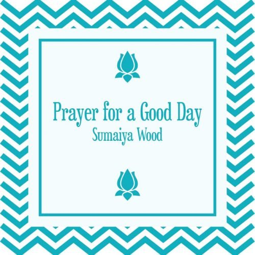 Prayer for a Good Day MP3