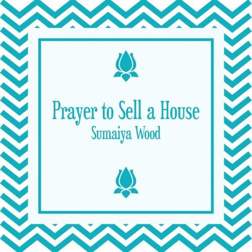 Prayer to Sell a House