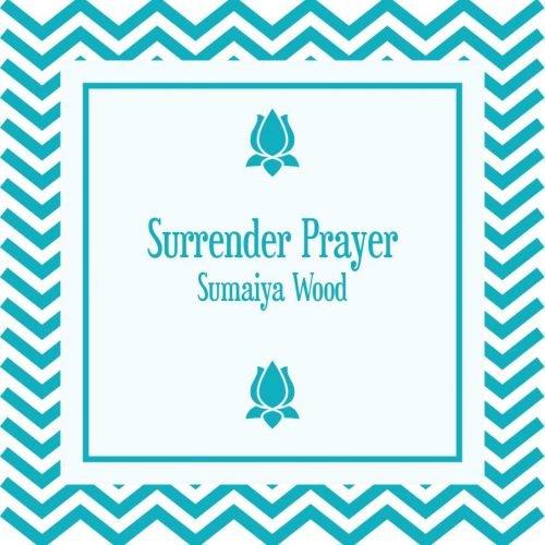 Surrender Prayer MP3