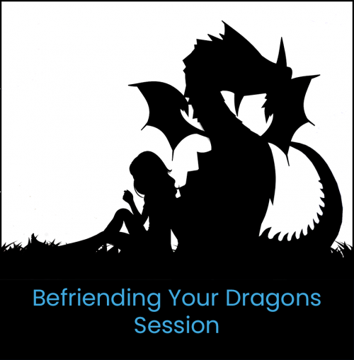 Befriending Your Dragons Session