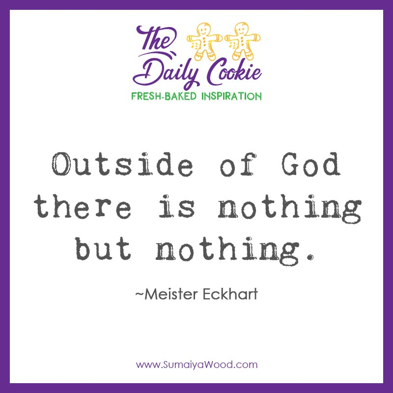 Outside of God There is Nothing