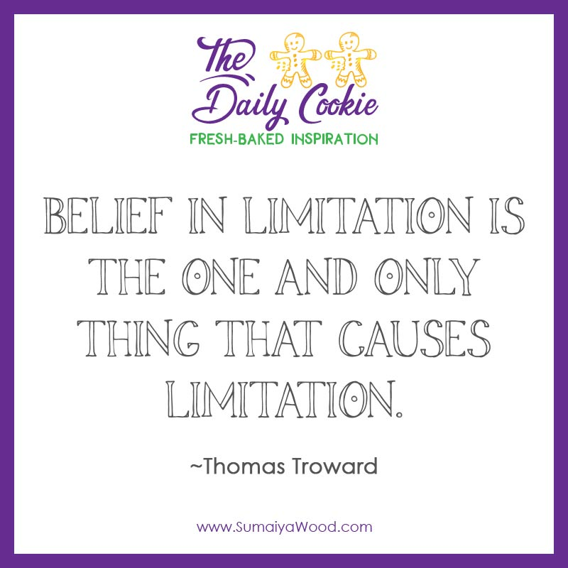 Belief in Limitation